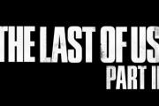 The Last of Us Part 2 выйдет позже: есть новая дата релиза