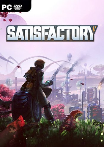 Satisfactory [v 0.1.5-CL98224] (2019) PC | RePack от xatab