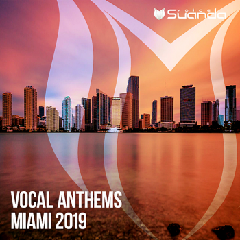 VA - Vocal Anthems Miami [Suanda Voice] (2019) MP3
