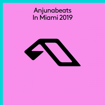 VA - Anjunabeats In Miami (2019) MP3