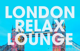 VA - London Relax Lounge [Orange Juice Records] (2019) MP3