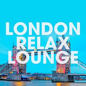 VA - London Relax Lounge [Orange Juice Records] (2019) MP3