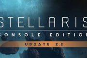 Stellaris: Console Edition, обновление 2.2 — видео превью