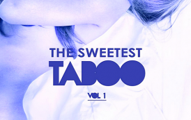 VA - The Sweetest Taboo Vol.1 Sexy Deep-House Candies (2019) MP3